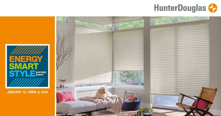 2019 Hunter Douglas Energy Smart Style Savings Event for Window Treatment Rebates & Savings in The New Year